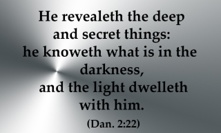 Light dwells with Him